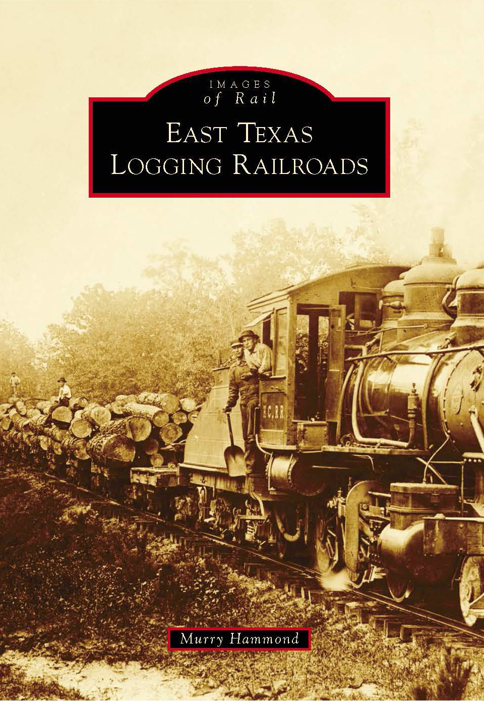 East Texas Logging Railroads
